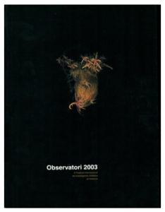 Observatori 2003 4º Festival Internacional d'Investigació Artística de Valencia